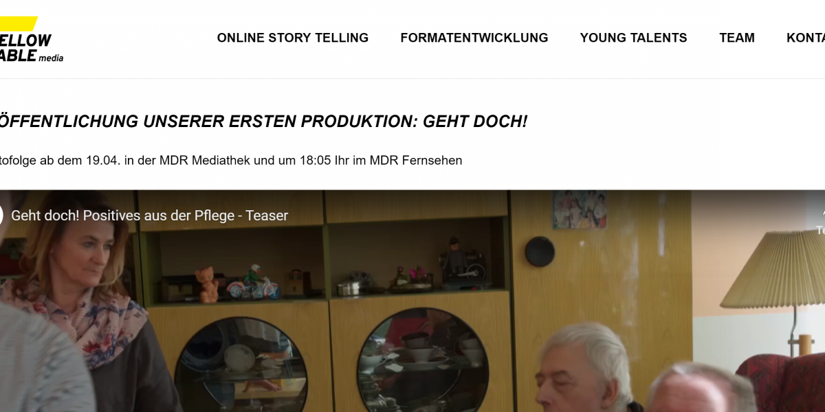 Die erste Produktion unseres Kunden Yellow Table Media